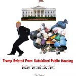 humor-times-dc-crap-trump-evicted-from-subsidized-public-housing