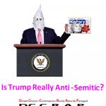 humor-times-trump-is-trump-really-anti-semitic