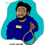 Fake-Noose