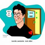 Rachel-Maddow-Our-Hero