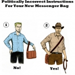 politically-incorrect-instructions-for-your-new-messenger-bag-color