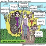 Kelly Wilson, Notes from the Sanitarium Title:  How Cartoonists Get Their Ideas