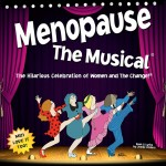 'Menopause The Musical' Coming to Sacramento January 19th