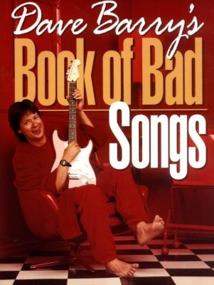 Dave Barry's 'Book of Bad Songs'