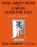 Book Review: How About Never?