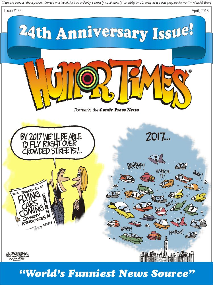 The Humor Times 24th Anniversary Issue is Out Now!