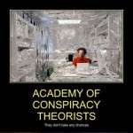 Conspiracy Theories #3: More Nightmares to Ruin Your Sleep