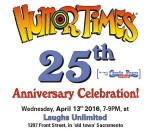 Humor Times Anniversary Celebration, April 13th: 25 Years!