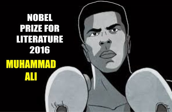 Muhammad Ali Posthumously Awarded 2016 Nobel Prize for Literature