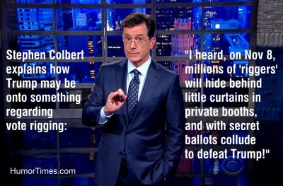 colbert, trump, vote, election rigged