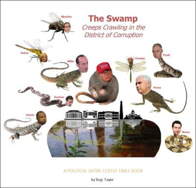 The Swamp: Creeps Crawling in the District of Corruption